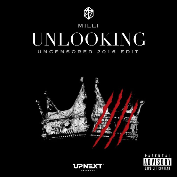 FRESH TALENT: Milli – 'Unlooking' (2016 Edit)