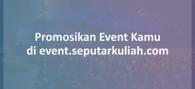 Promosi Event di event.seputarkuliah.com