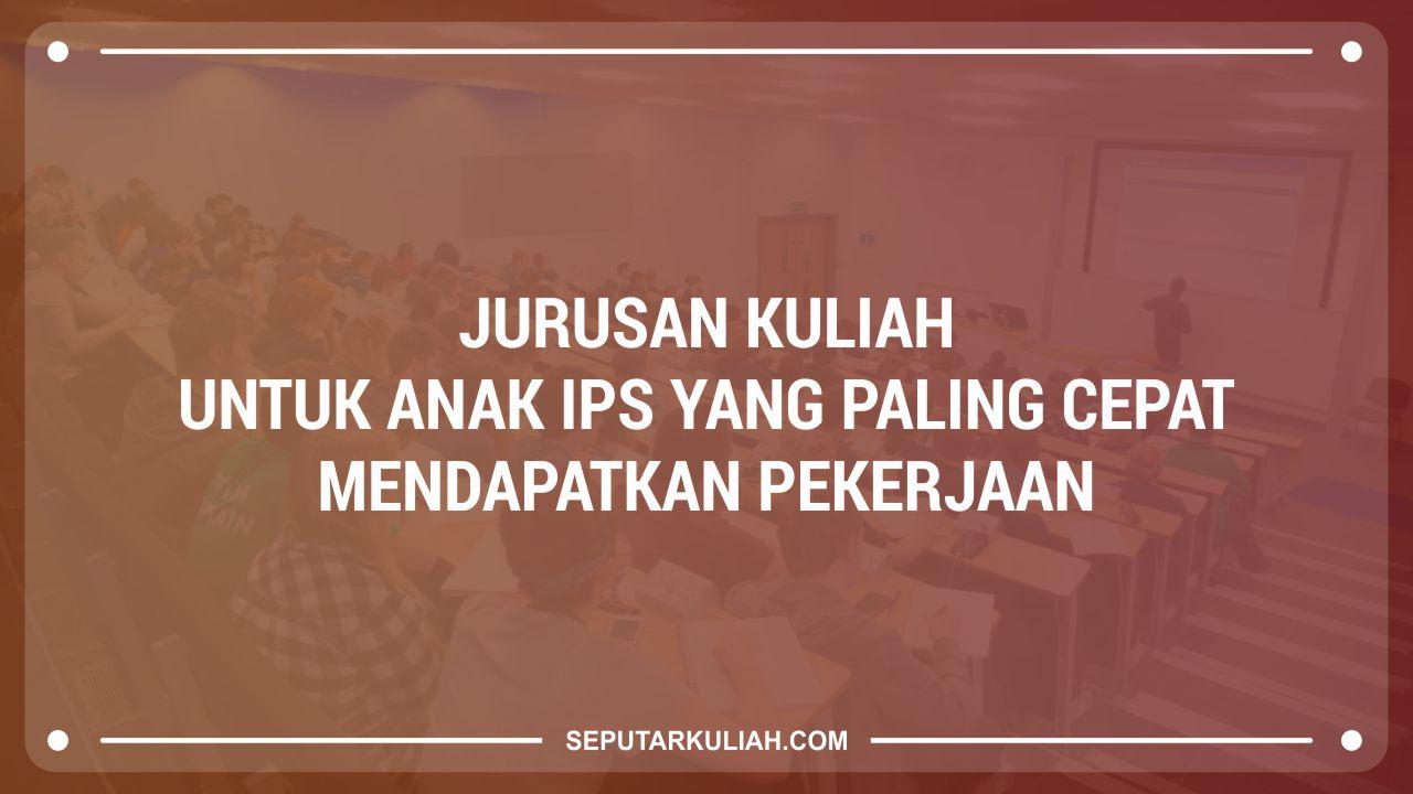 Jurusan Kuliah untuk Anak IPS