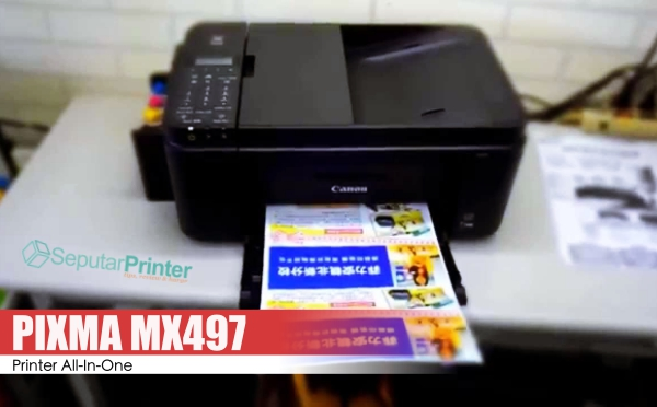 Review Lengkap Pixma MX497, Printer All In One WiFi dari Canon