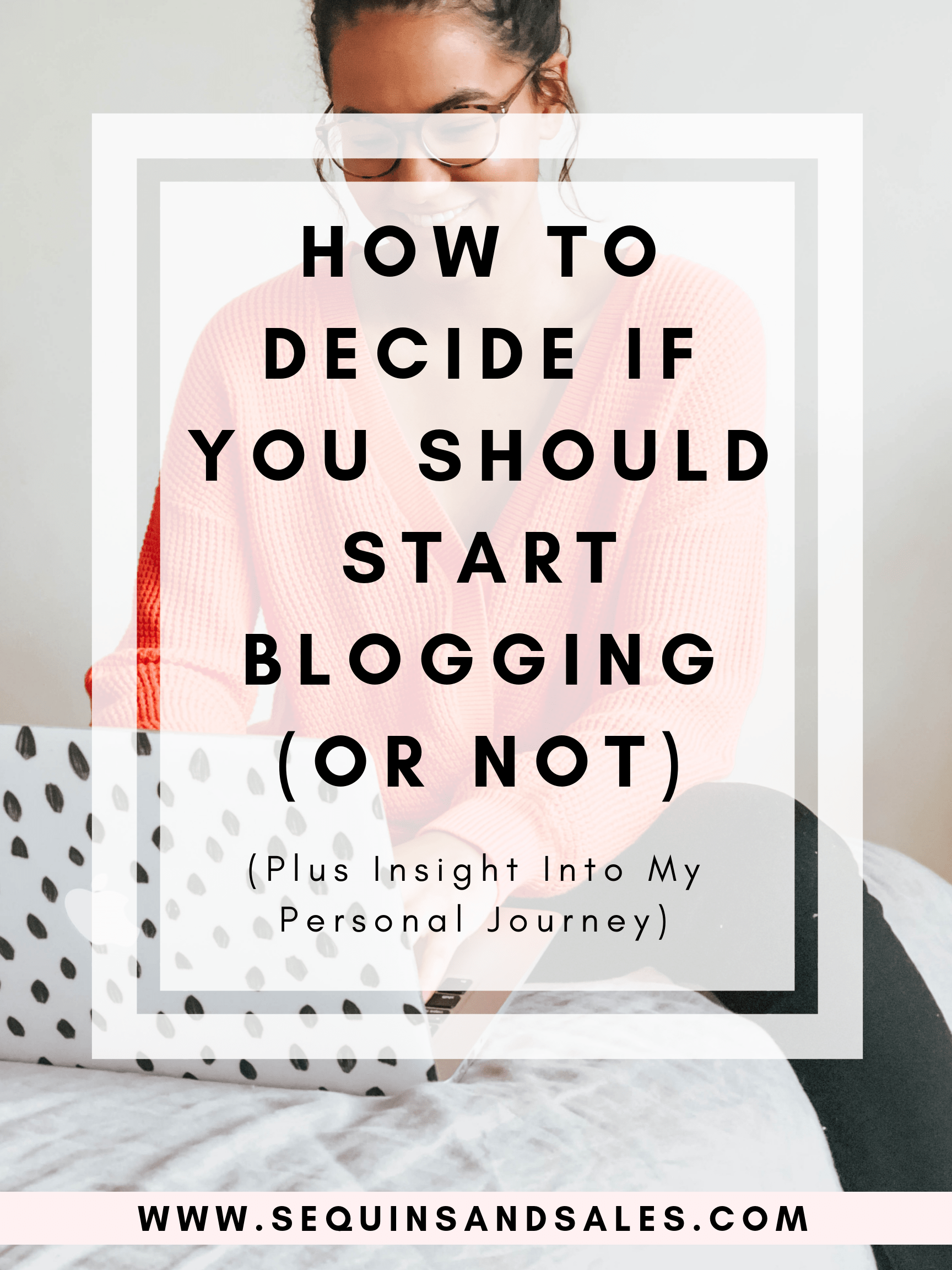 how-to-decide-if-you-should-start-blogging