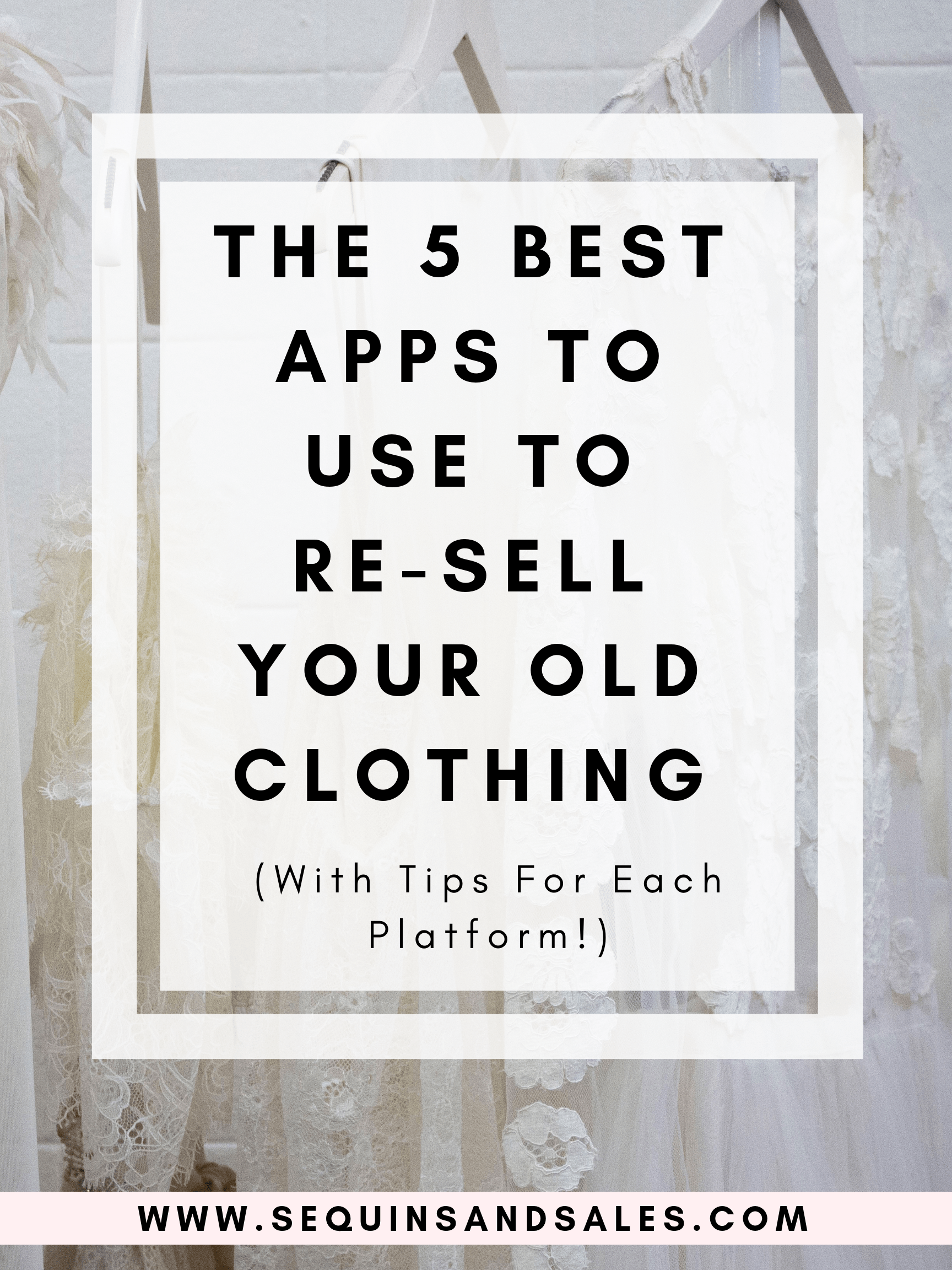 the-5-best-apps-to-use-to-resell-your-old-clothing