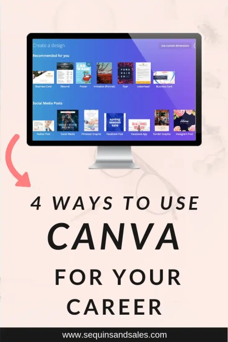 Four Ways to Use Canva For Your Career