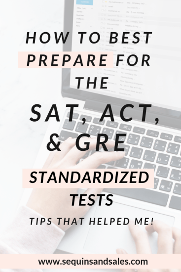 How to Prepare for the ACT, SAT, and GRE Tests