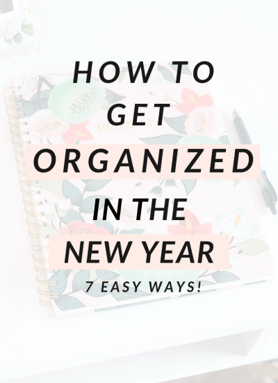 How to Get Organized in the New Year