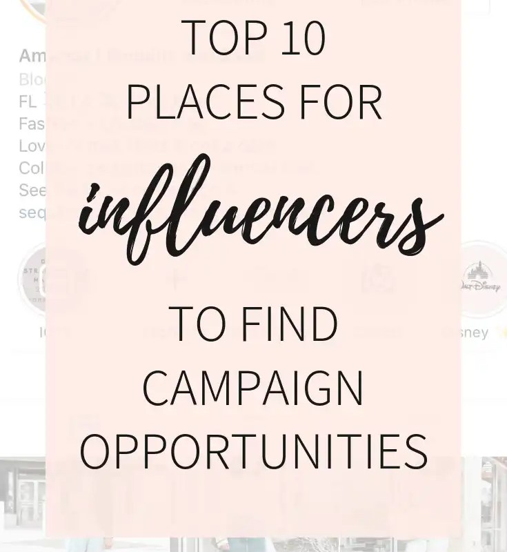 Top 10 Places for Influencers to Find Campaign Opportunities