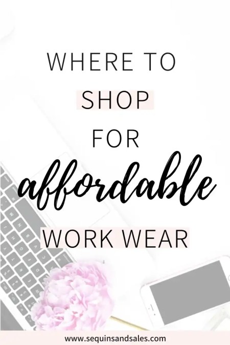 Where to Shop for Affordable Work Wear