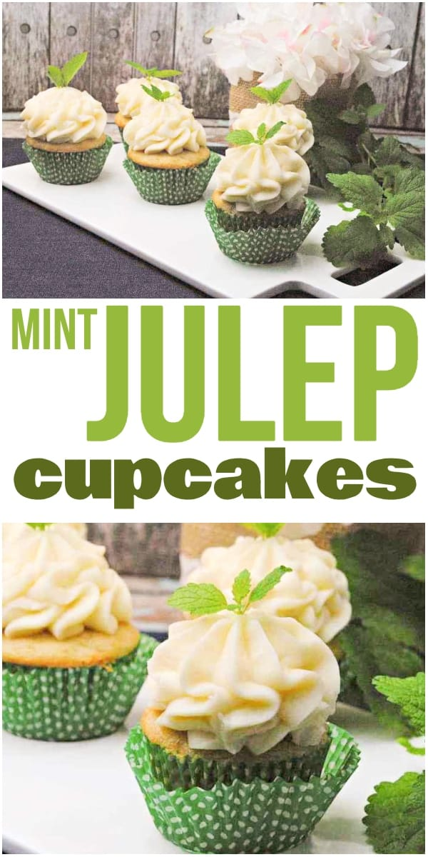 photo collage of mint cupcakes with text which reads mint julep cupcakes