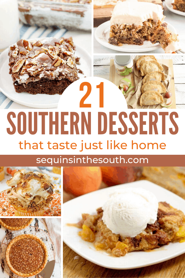 a collage of six different southern desserts with title text reading 21 Southern Desserts that taste just like home