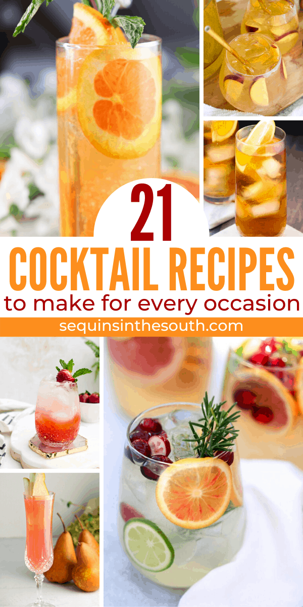 collage of six different glasses of cocktails with title text reading 21 Cocktail Recipes to make for every occasion