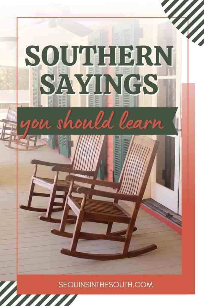rocking chairs on a porch with title text reading Southern Sayings you should learn