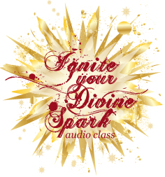 Ignite Your Divine Spark audio class