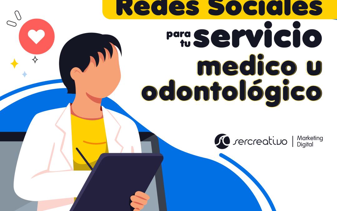 Redes sociales para Servicios Médicos y Odontológicos ¿Por dónde empezar?