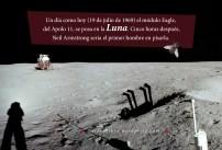 19 de julio de 1969: el módulo Eagle del Apolo 11, se posa en la luna. Cinco horas después, Neil Armstrong sería el primer hombre en pisarla.