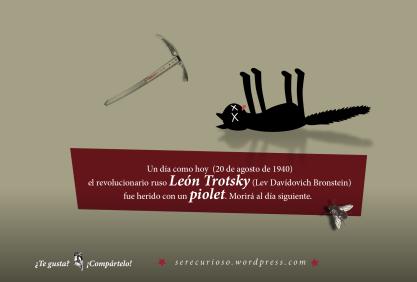 20 de agosto de 1940: el revolucionario ruso León Trotsky (Lev Davídovich Bronstein) fue herido con un piolet. Morirá al día siguiente.