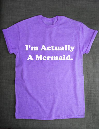 Actually Mermaid Tshirt