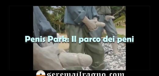 Penis Park: Il parco dei peni