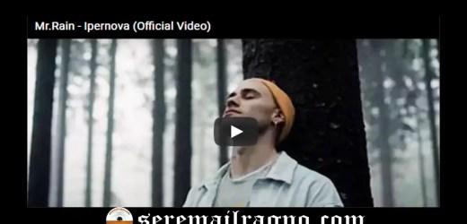 Mr. Rain – Ipernova [Testo+Video]