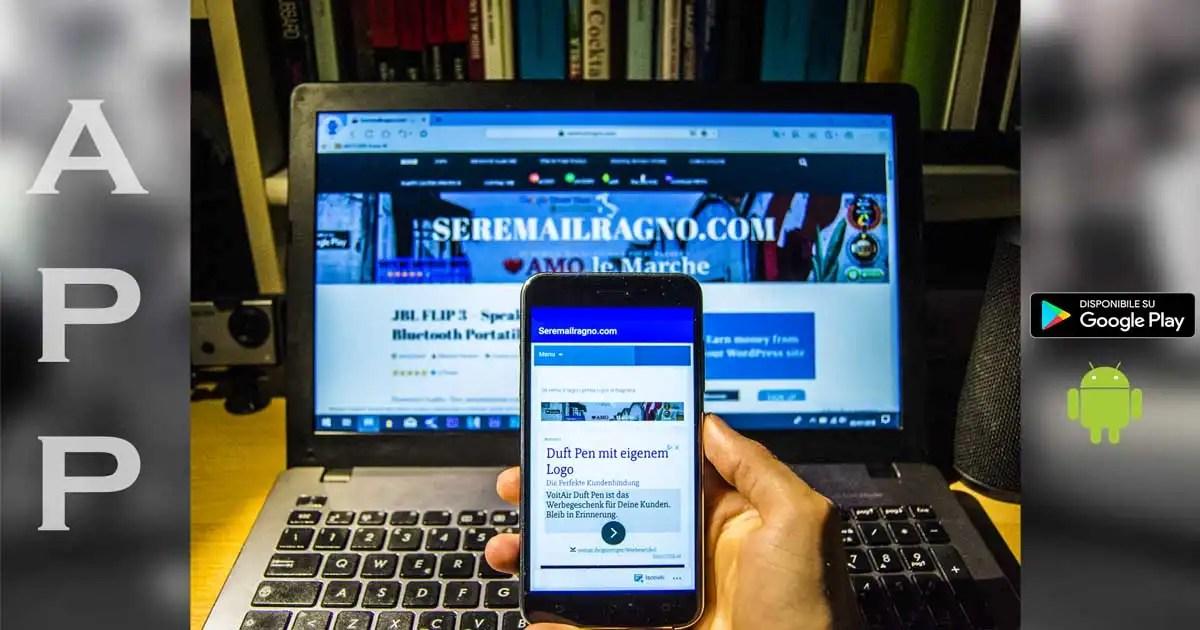 Seremailragno.com – Arriva l'app ufficiale per Android