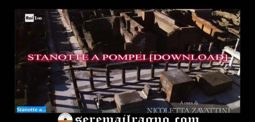 Stanotte a Pompei [download]