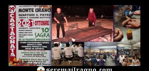 Monte Urano 20-21 Ottobre 2018: 29° Castagnata e 10° Sagra de lu pulentò ndegghiatu