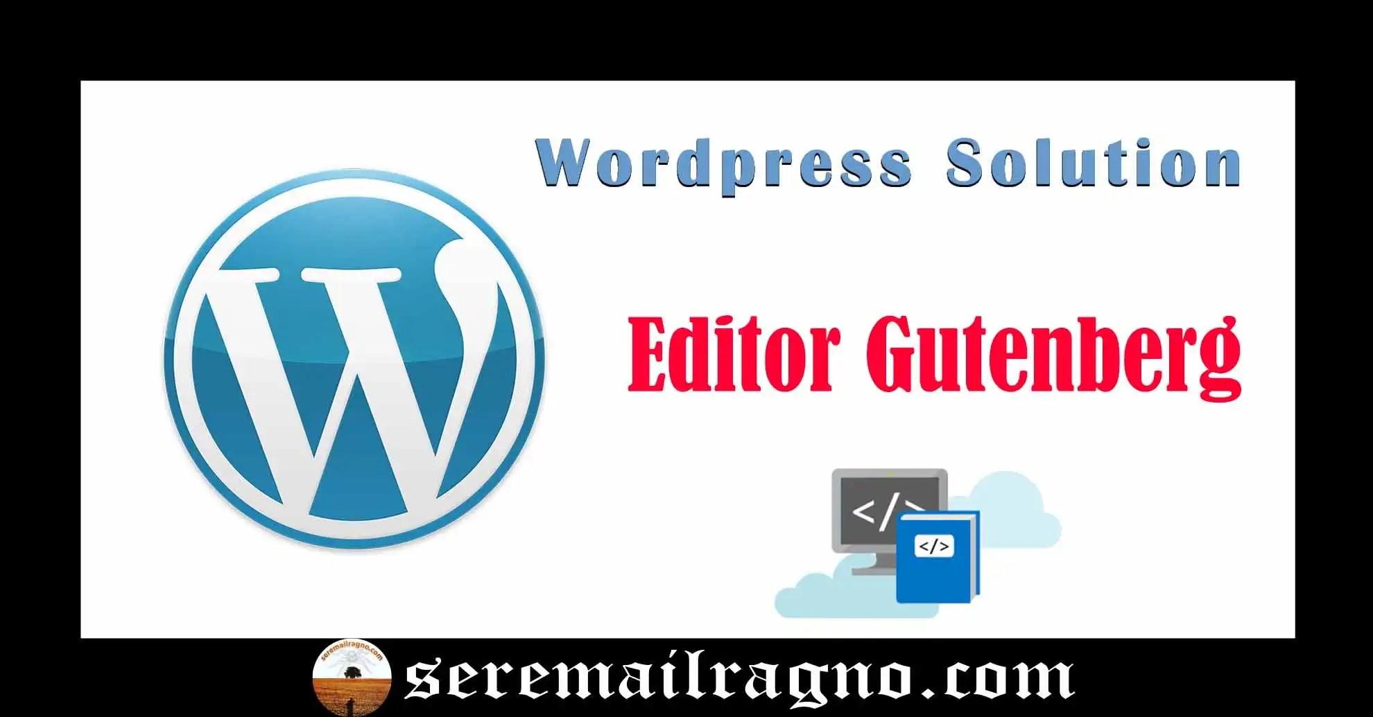 WordPress: arriva il rivoluzionario plugin Gutenberg