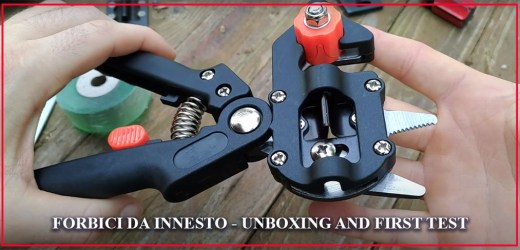 Forbici da innesto (Grafting tool) – Unboxing and first test