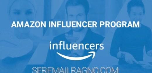 Programma Amazon Influencer: cos'è, come iscriversi e come funziona