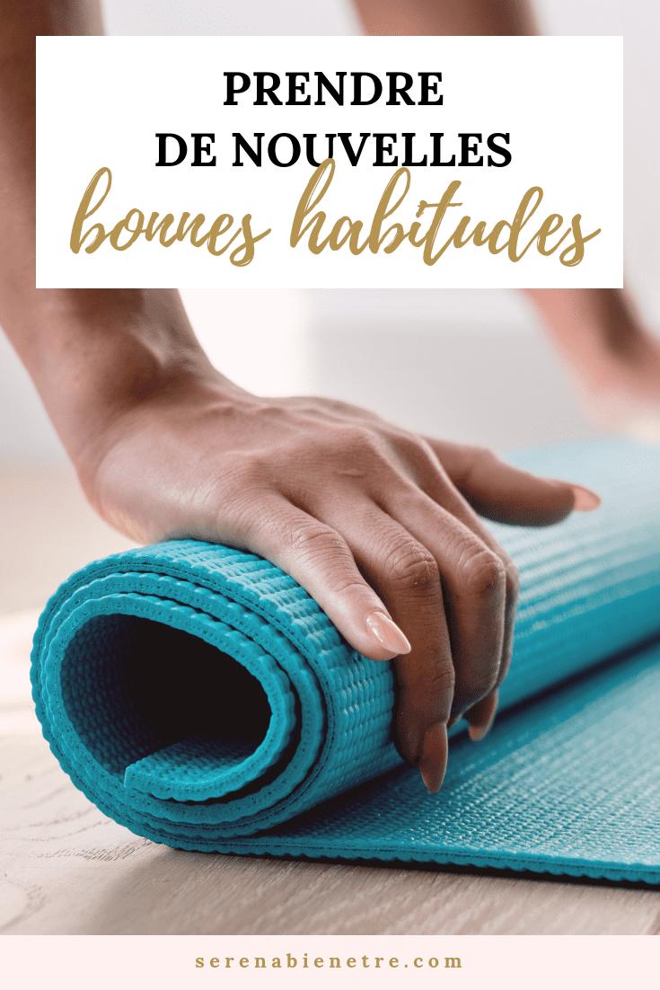 comment prendre de nouvelles bonnes habitudes bien-être