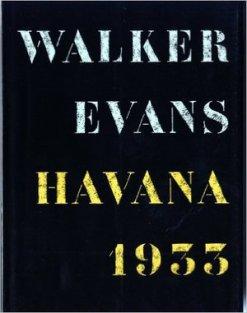 Walker Evans, Havana 1933