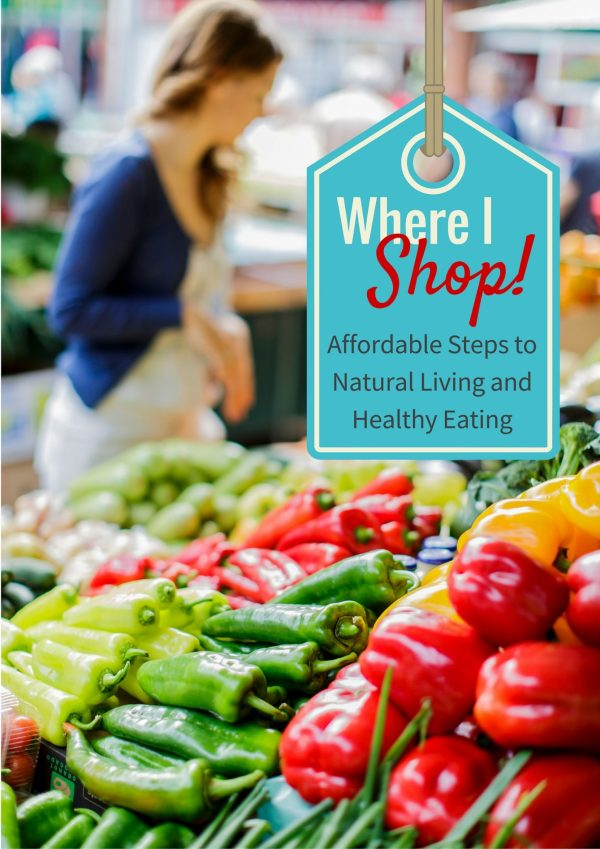 Taking Affordable Steps to Natural Living and Healthy Eating