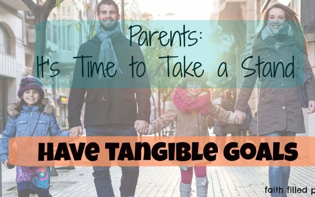 Parents: It is Time to Take a Stand