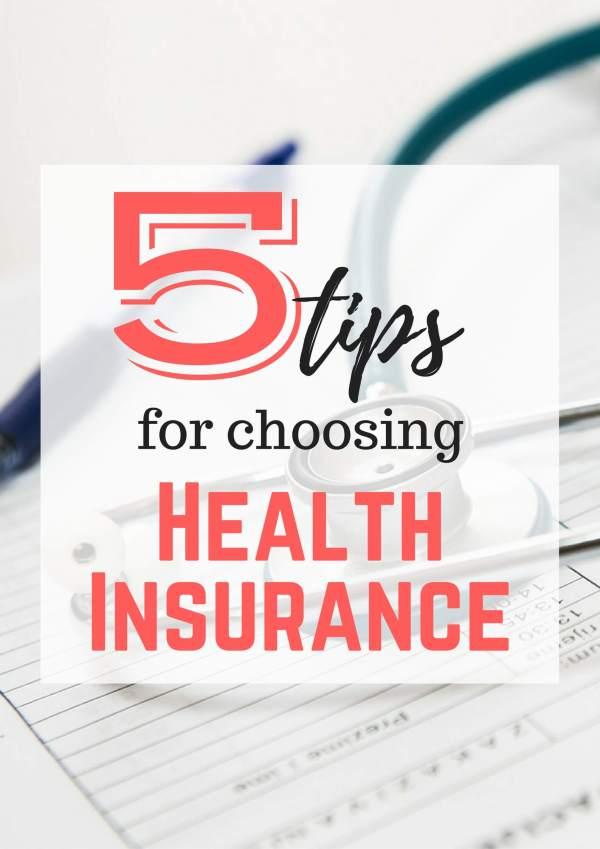 5 Tips for Choosing Health Insurance