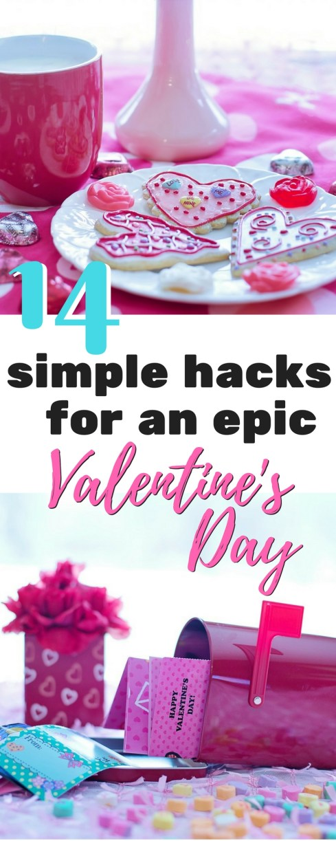 Simple Hacks for Valentine's Day