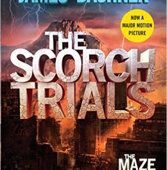 The Scorch Trials (Maze Runner #2) James Dashner