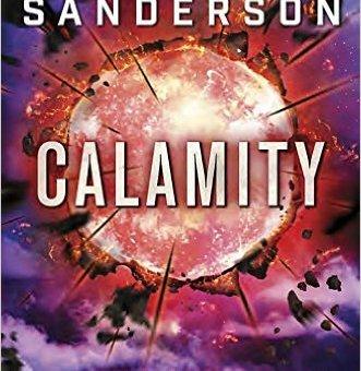 Calamity (The Reckoners #3) by Brandon Sanderson