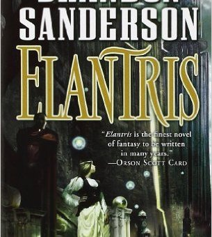 Elantris (10th Anniversary Edition) by Brandon Sanderson