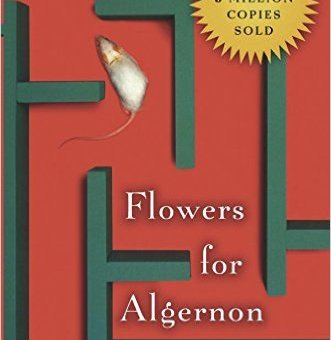 Flowers for Algernon by David Keyes