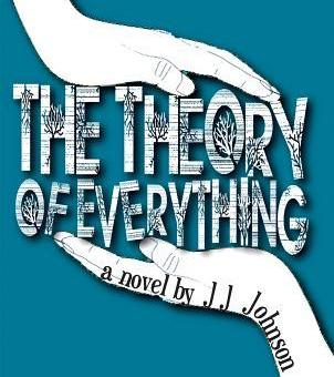 The Theory of Everything by J. J. Johnson
