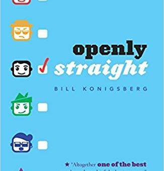Openly Straight (#1) by Bill Konigsberg