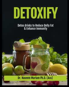 Detoxify - Detox Drinks to Reduce Belly Fat and Enhance Immunity