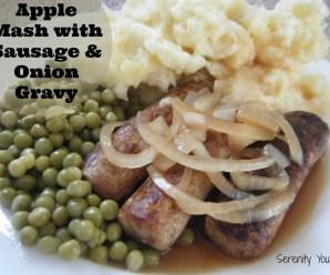 Apple Mash with Sausage & Onion Gravy