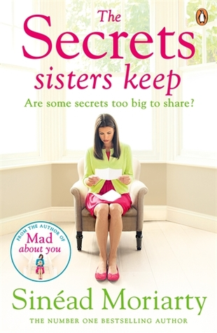 The Secrets sisters keep by sinead moriarty book review