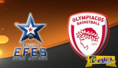 Anadolu Efes – Olympiacos Live Streaming