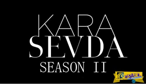 Kara Sevda – Επεισόδιο 11 – Β΄Κύκλος