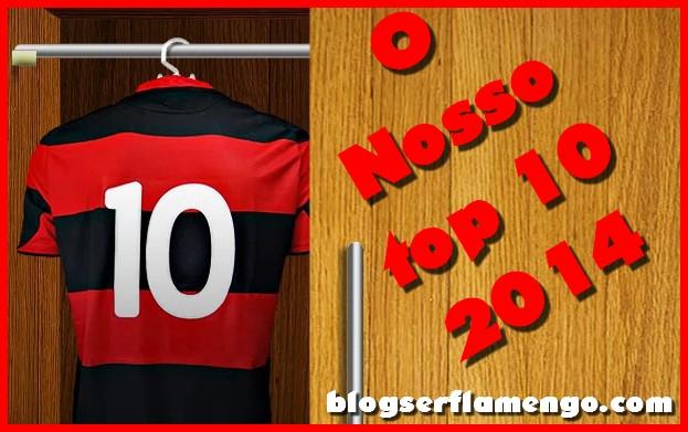 ed2ea984b76 Top 10 Blog Ser Flamengo  Os posts mais lidos de 2014 - Blog Ser ...