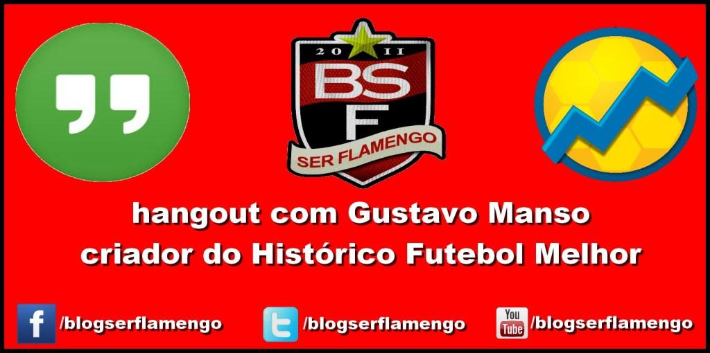 Entrevista_Com_Gustavo_Manso_Histórico_Futebol_Melhor