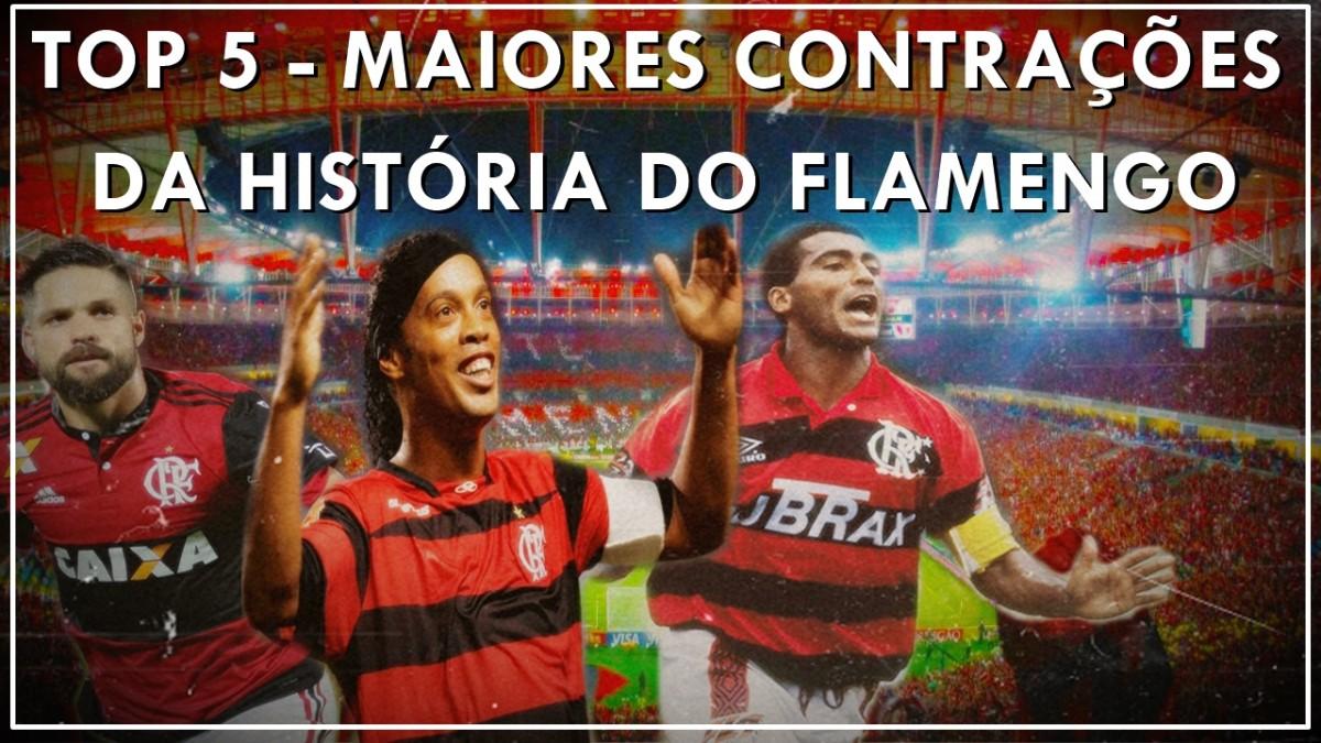 TOP 5 - Maiores contratações da história do Flamengo