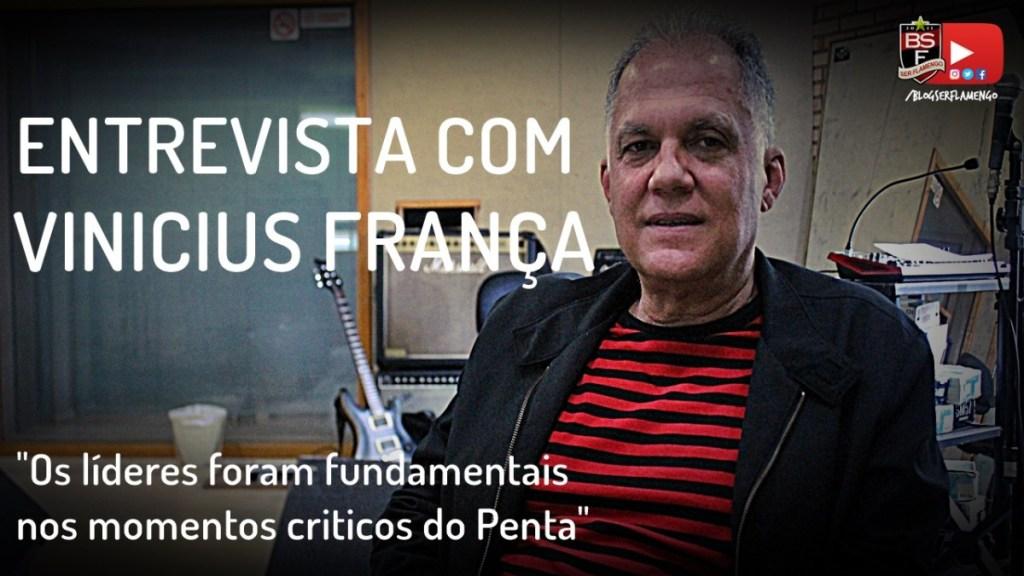 Entrevista com Vinícius França - Diretor de Futebol do Penta Brasileiro em 92