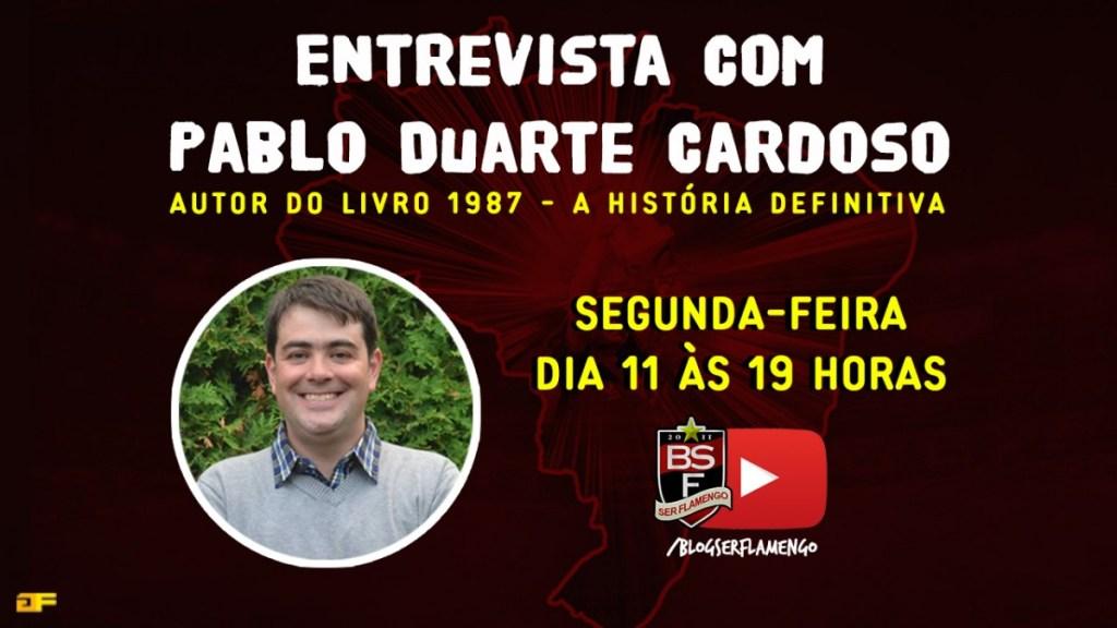 """Entrevista com Pablo Duarte – Autor do livro """"1987 – A história definitiva"""""""